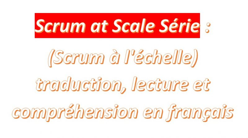 Les événemts Scrum de Scrums : Scrum of Scrums (SoS) Events